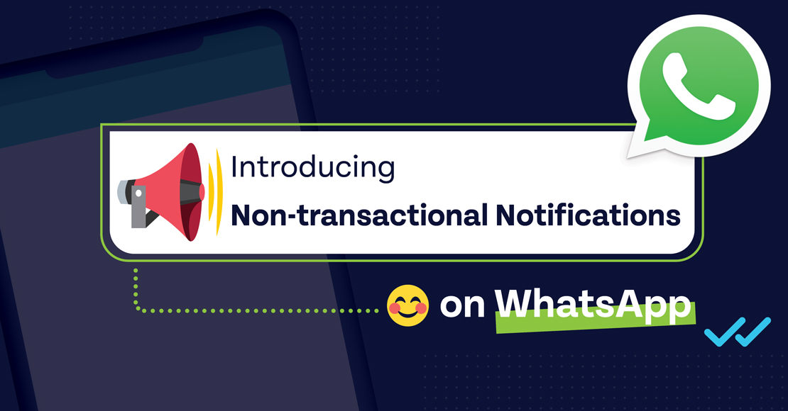 WhatsApp Business API now supports more types of business notifications